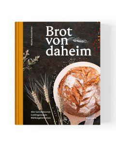 Brotbackbuch Brot von daheim